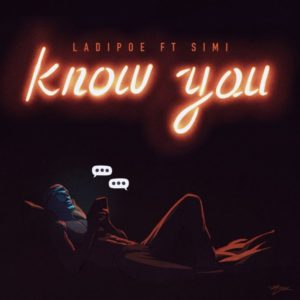 """""""Know You"""" ft Simi"""