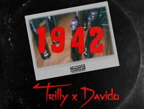 1942 trilly ft davido mp3