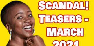 Scandal Teasers March 2021