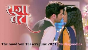 The Good Son Friday 4th June 2021 Update On Zee World